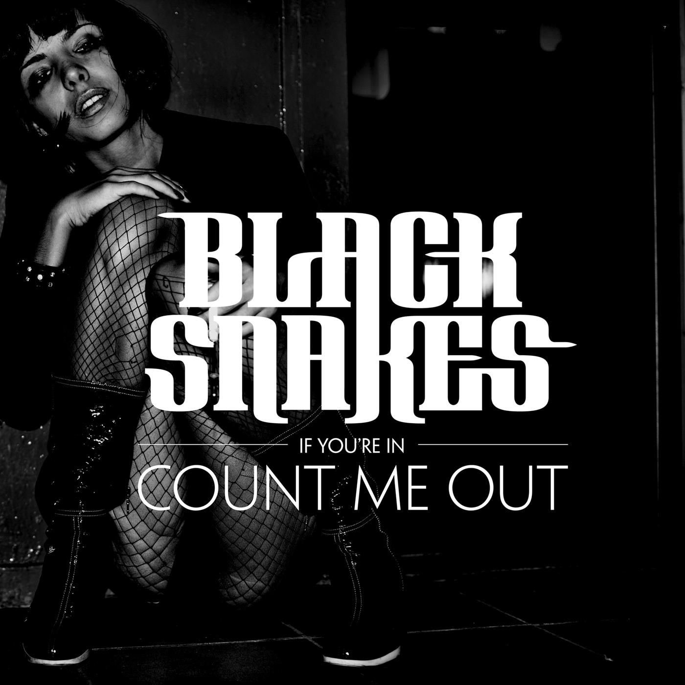 (If You're In) Count Me Out