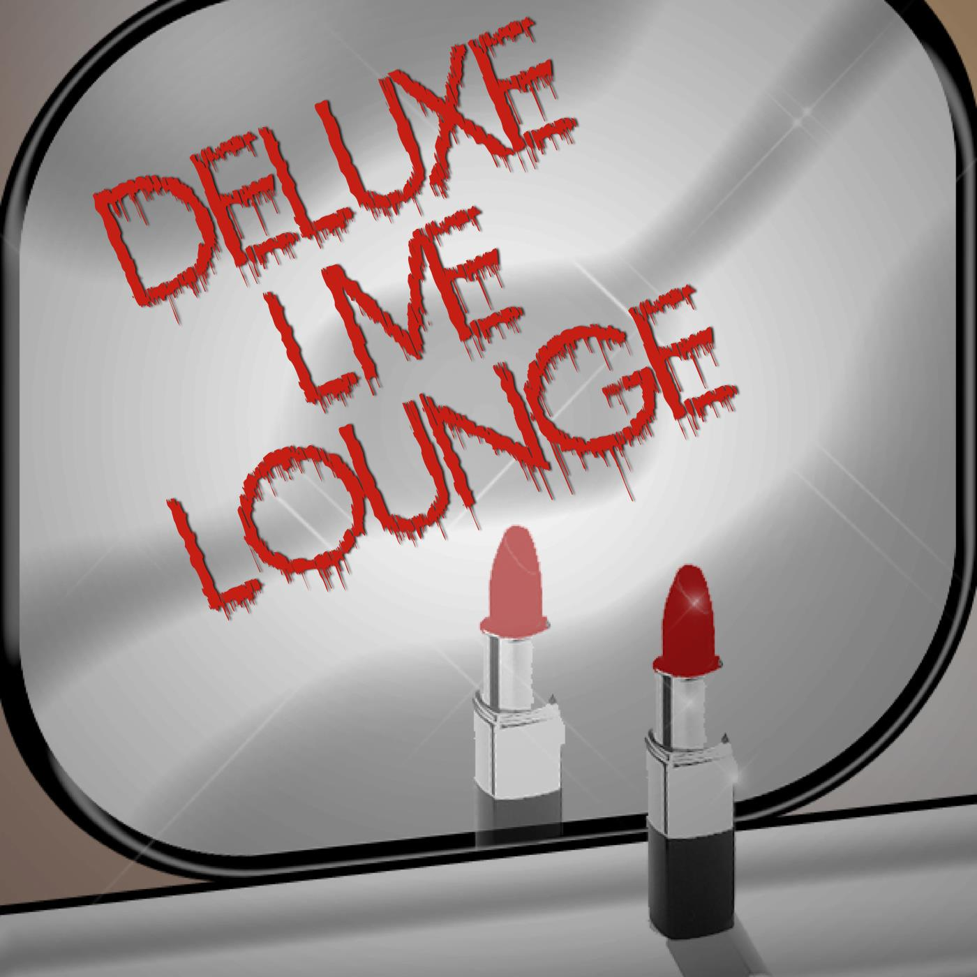Deluxe Live Lounge