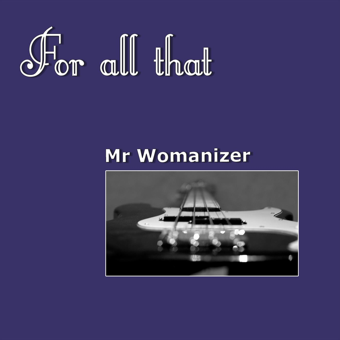 Mr Womanizer