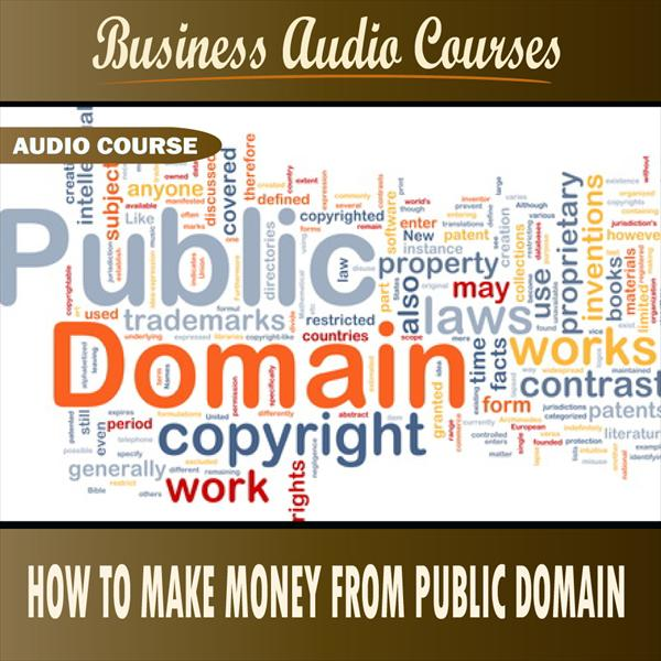 How to Make Money from Public Domain