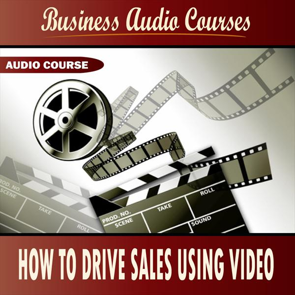 How To Drive Sales Using Video