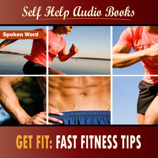 Get Fit: Fast Fitness Tips