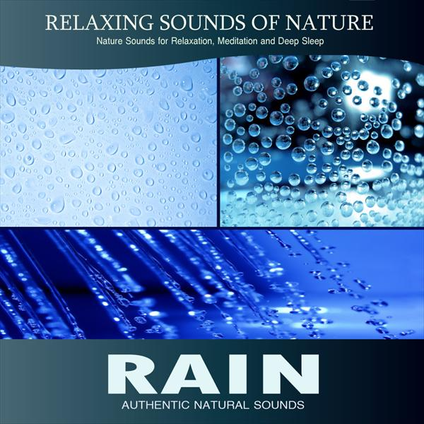 Rain (Relaxing Sounds of Nature)