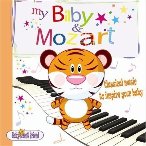 Mozart Effects: My Baby and Mozart