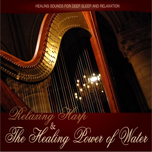 Relaxing Harp and the Healing Power of Water