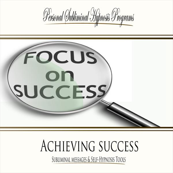 Achieving Success - Subliminal Messages
