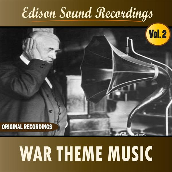 Edison Sound Recordings (War Theme Music)
