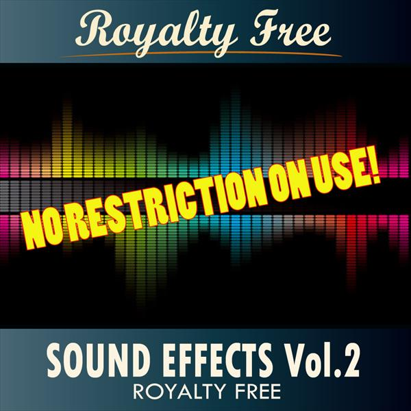 Sound Effects - Royalty Free Vol. 2