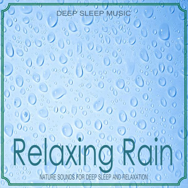 Relaxing Rain (Nature Sounds)