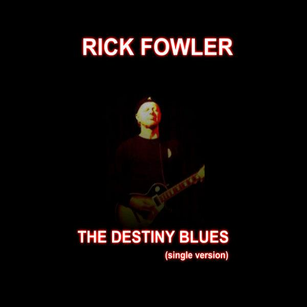 The Destiny Blues (single version)