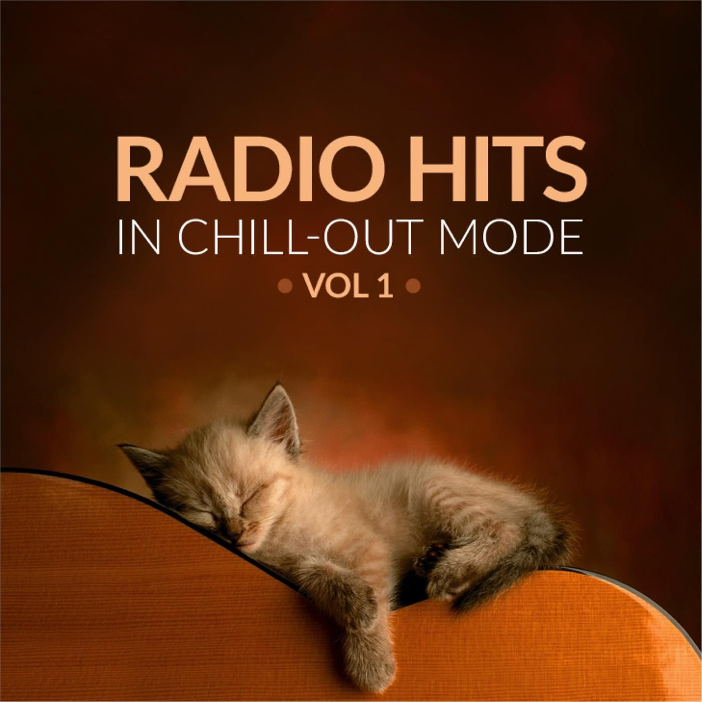 Radio Hits In Chill-Out Mood