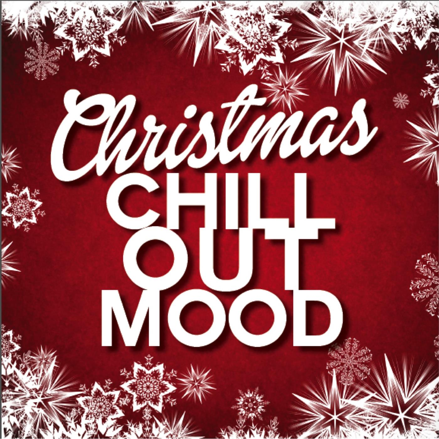 christmas chill out mood - Christmas Chill