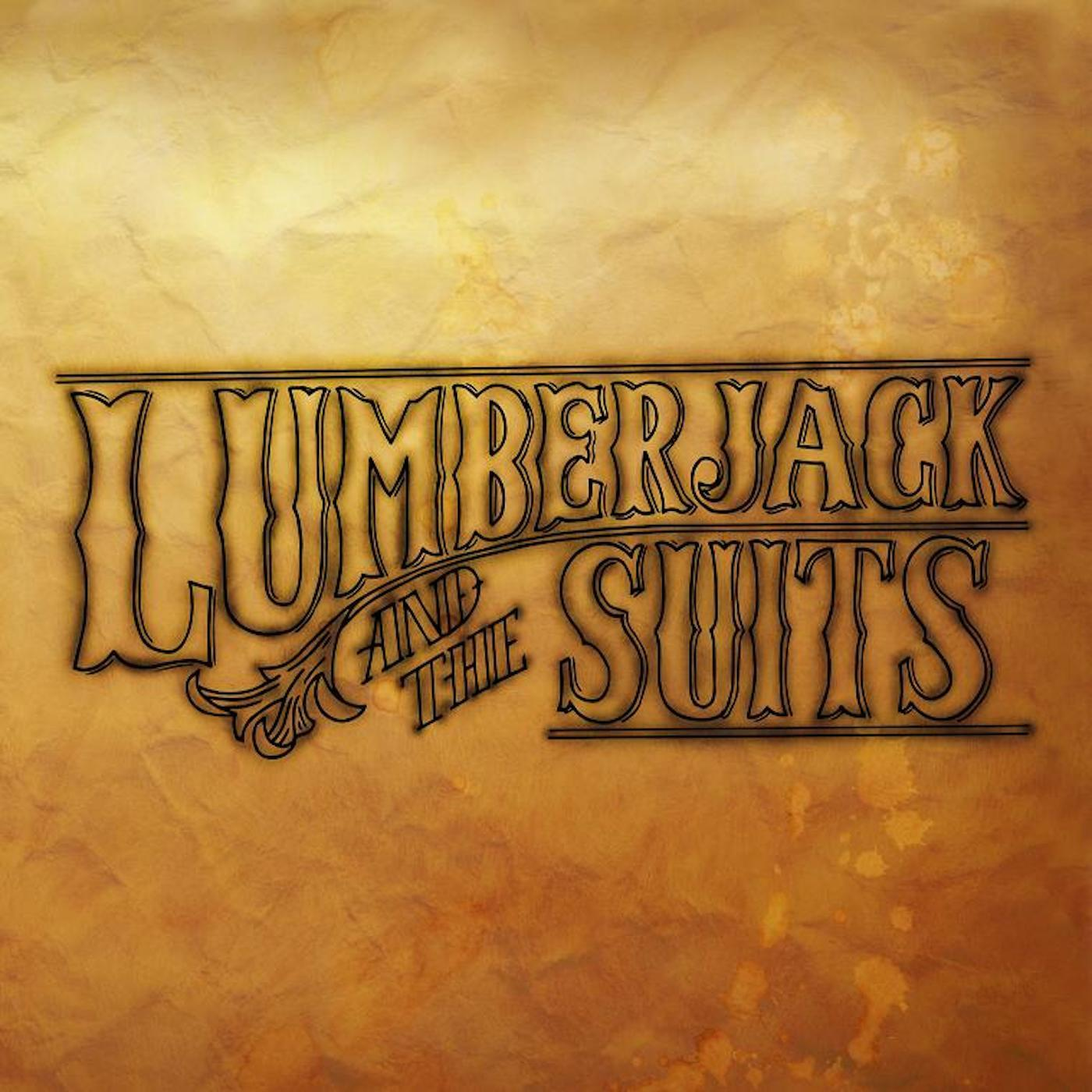 Lumberjack and the Suits EP