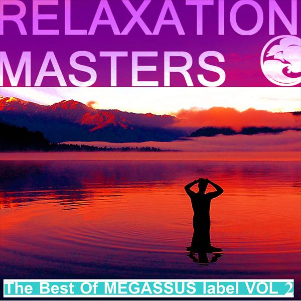 Relaxation Masters, vol. 2