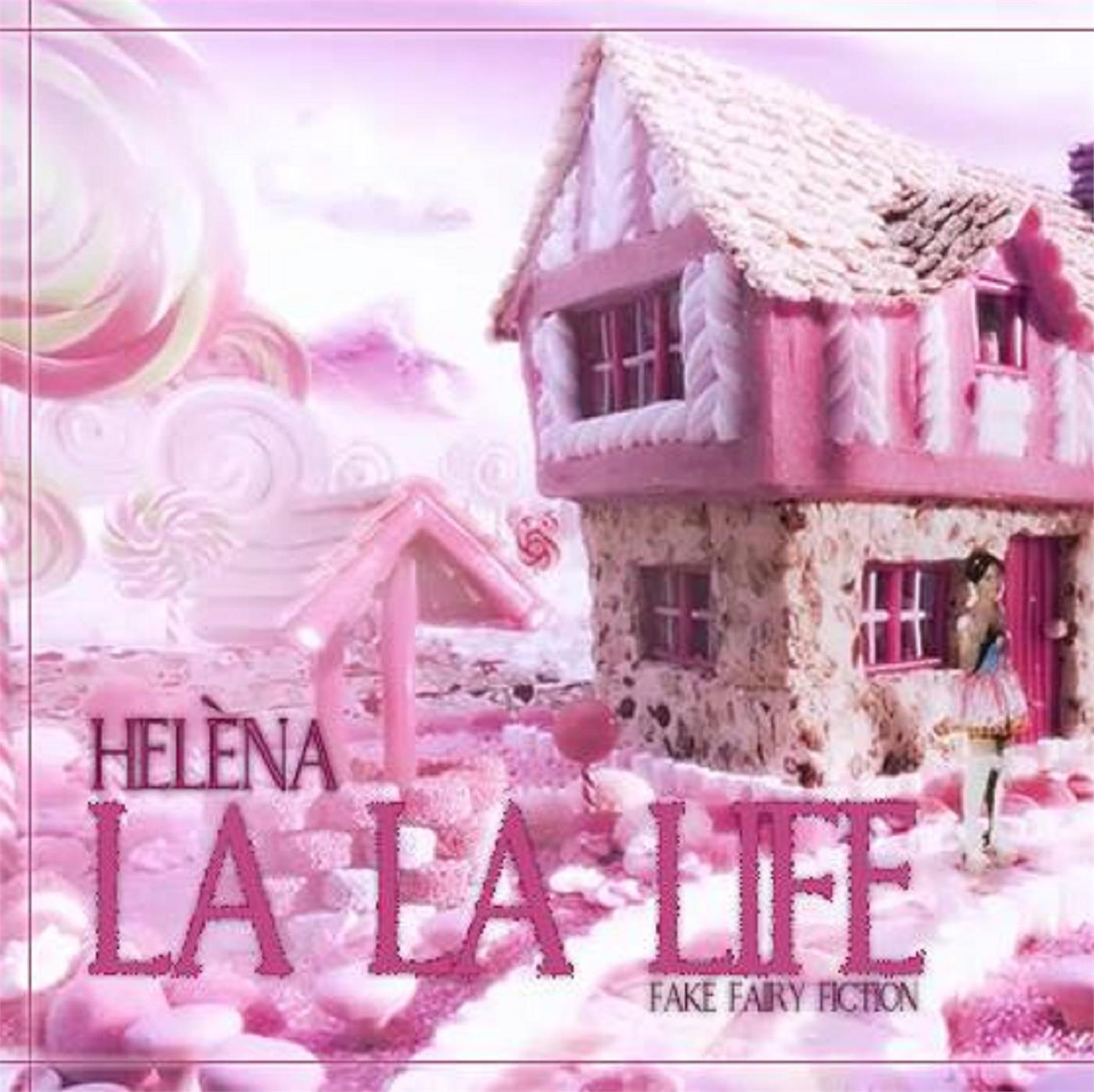 La La Life (Fake Fairy Fiction)