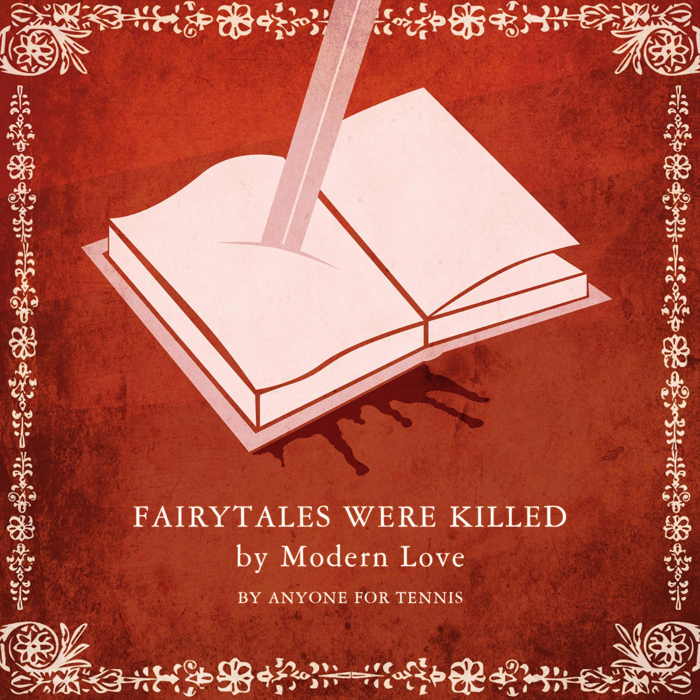 Fairytales were killed by modern love