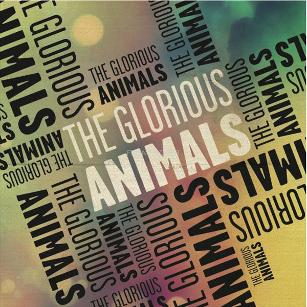 The Glorious Animals