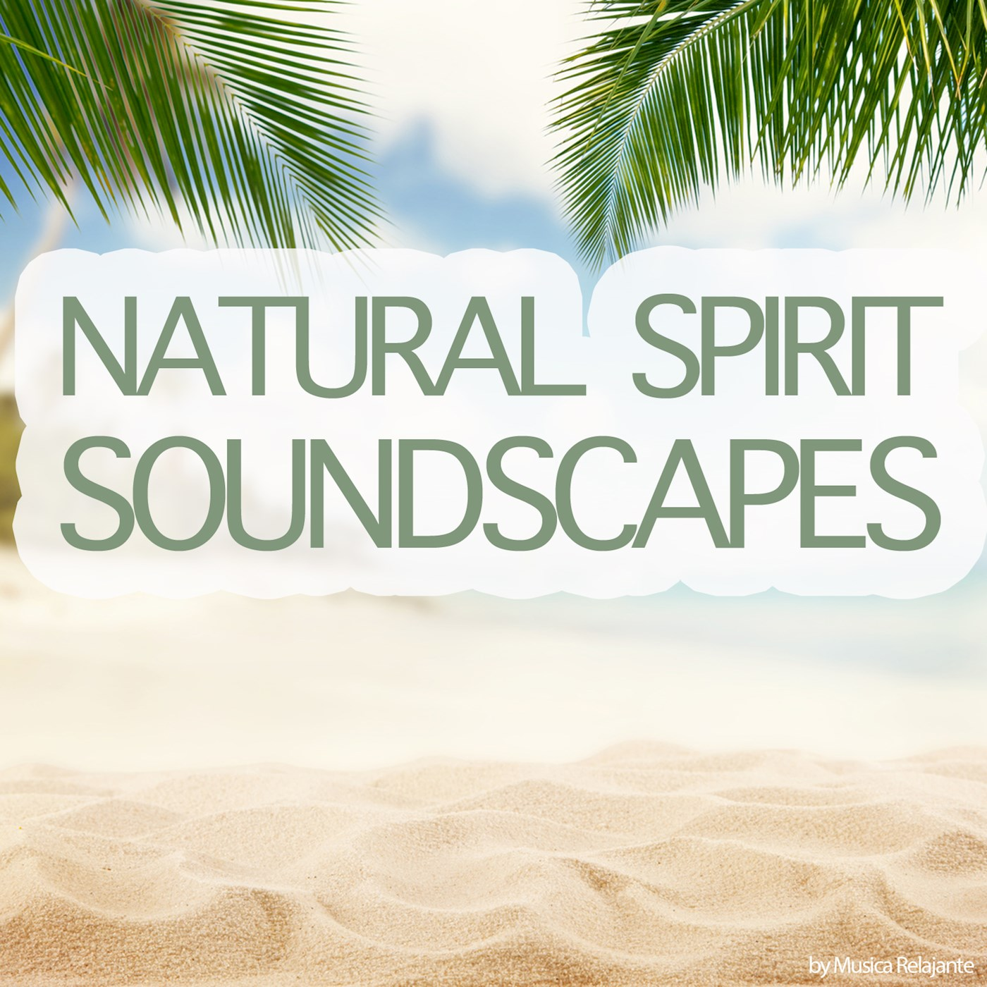 Natural Spirit Soundscapes