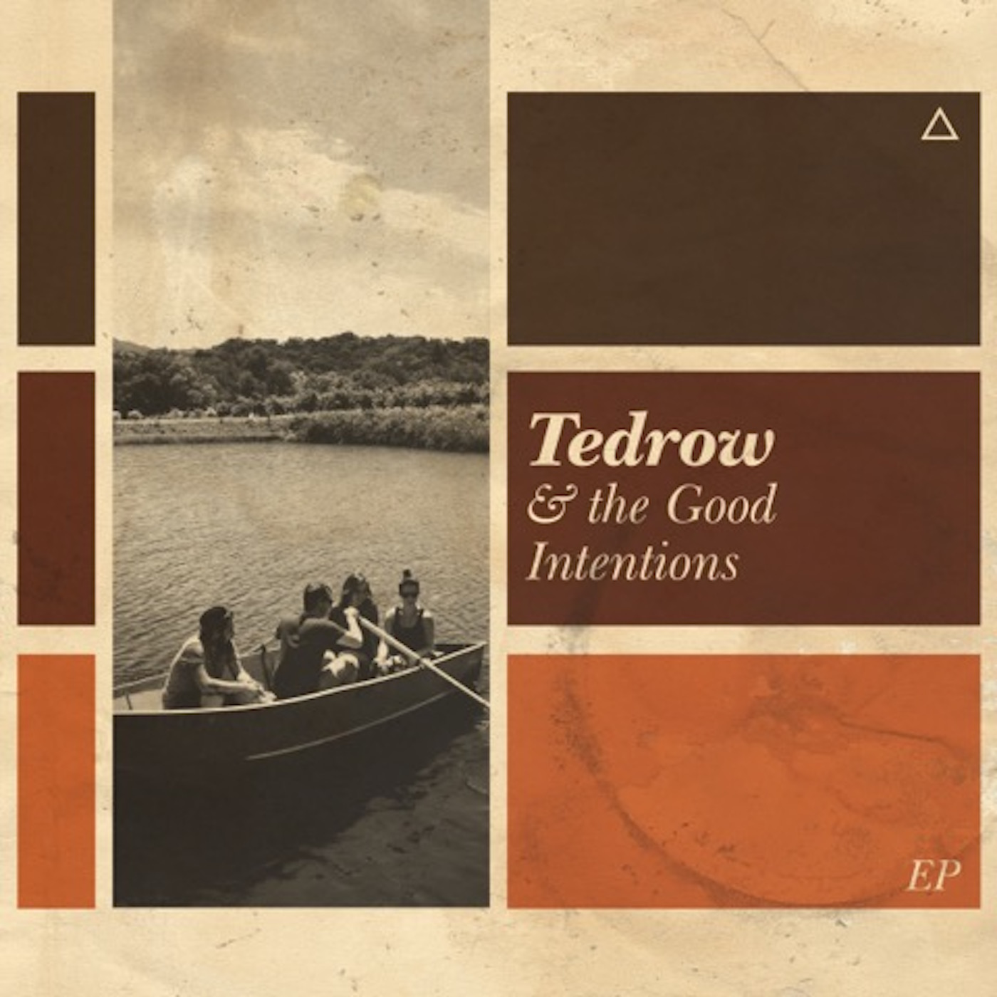 Tedrow & the Good Intentions