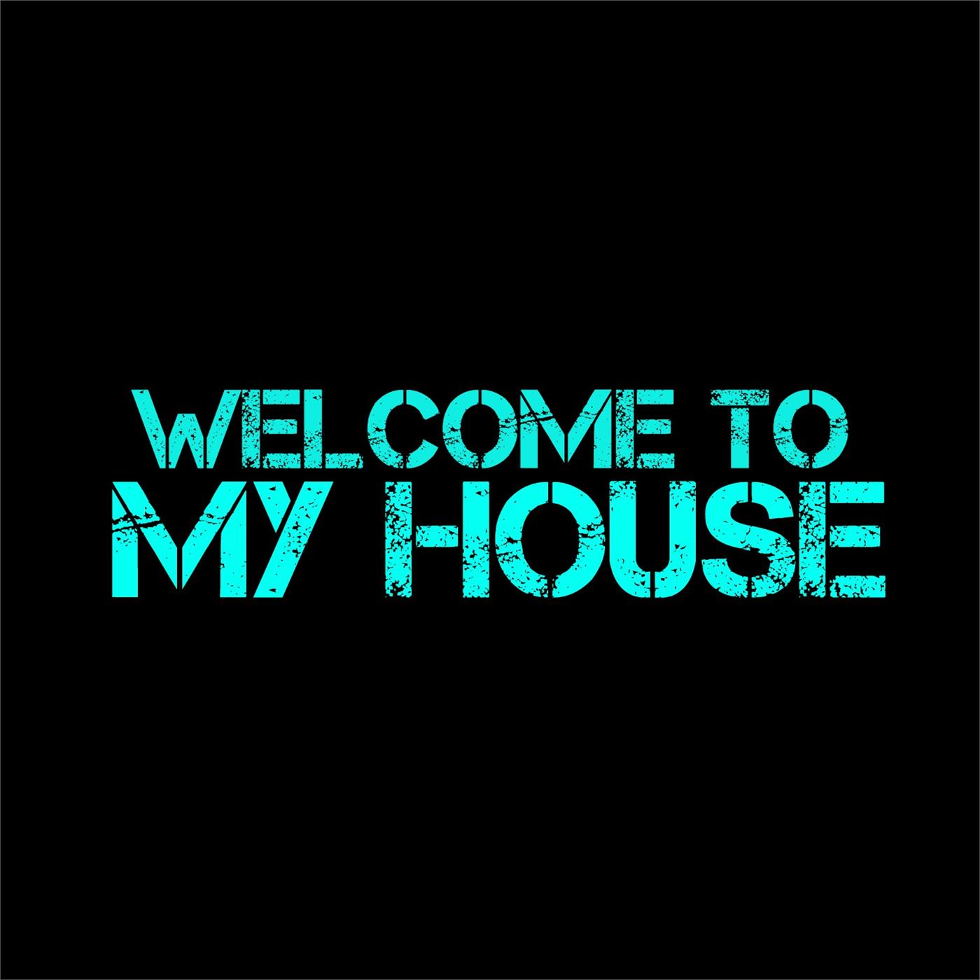 Welcome to my house record union for My house house music