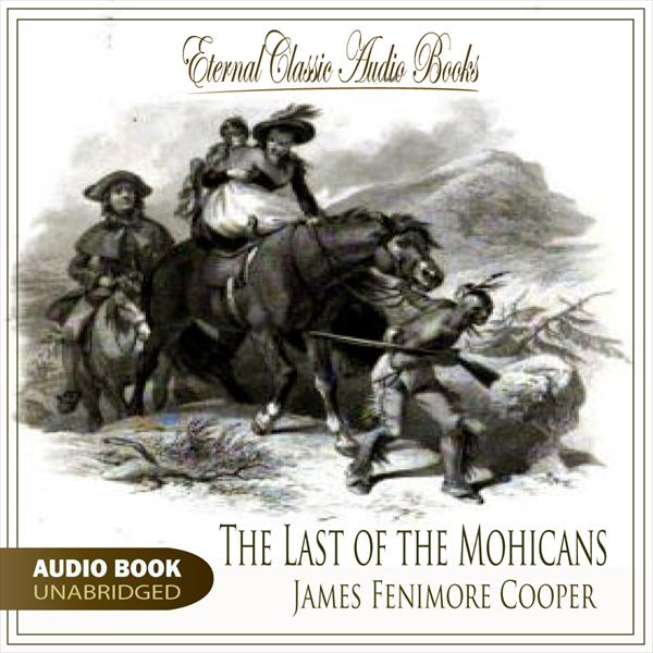 The Last of the Mohicans (James Fenimore Cooper)
