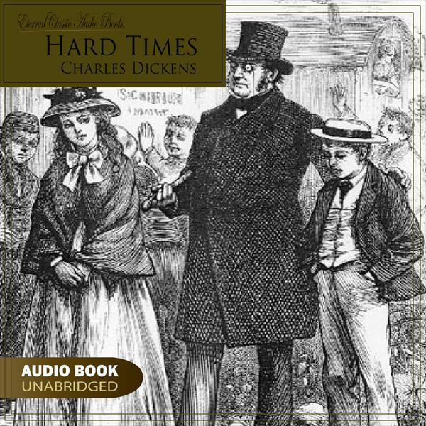 Hard Times (Charles Dickens)