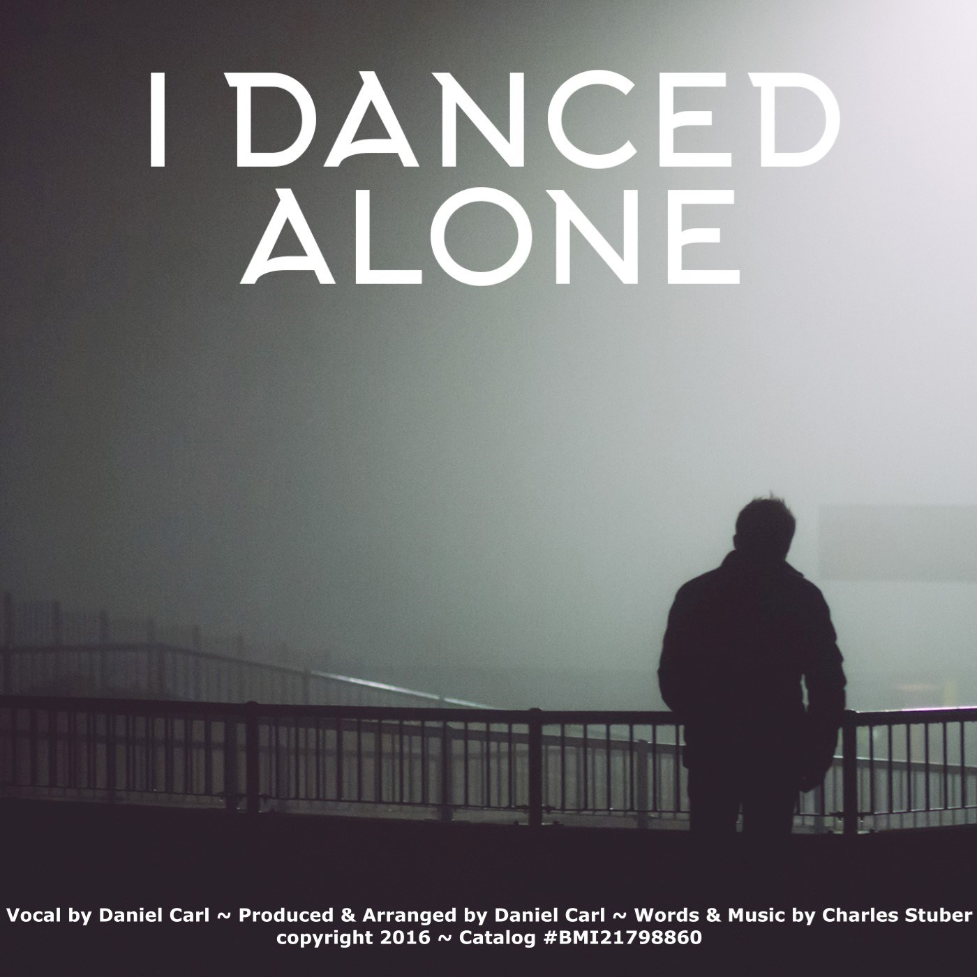 I Danced Alone