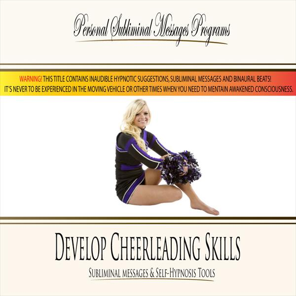 Develop Cheerleading Skills - Subliminal Messages