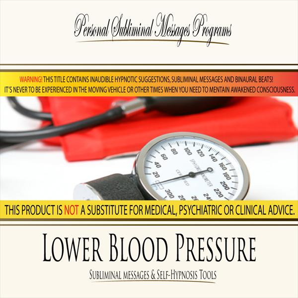 Lower Blood Pressure - Subliminal Messages