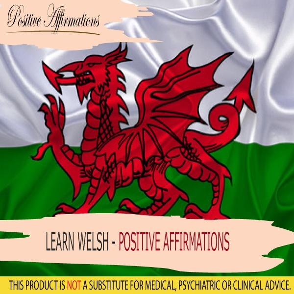 Learn Welsh - Positive Affirmations