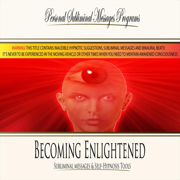 Becoming Enlightened - Subliminal Messages