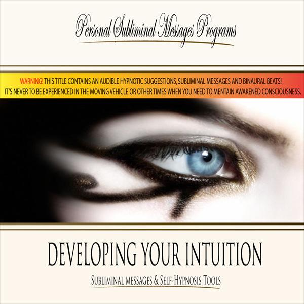 Developing Your Intuition - Subliminal Messages