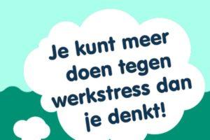Week van de Werkstress: werkplezier centraal