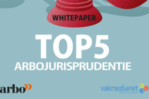Top 5 Arbojurisprudentie
