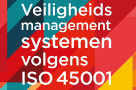 Veiligheidsmanagementsystemen volgens ISO 45001