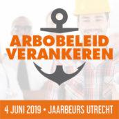 4 juni 2019 | Arbobeleid Verankeren