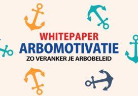 Arbomotivatie, zo veranker je arbobeleid