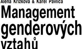 Management genderových vztahů : postavení žen a mužů v organizaci