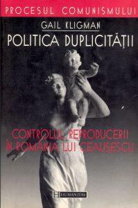 Controlul reproducerii in Romania lui Ceausescu