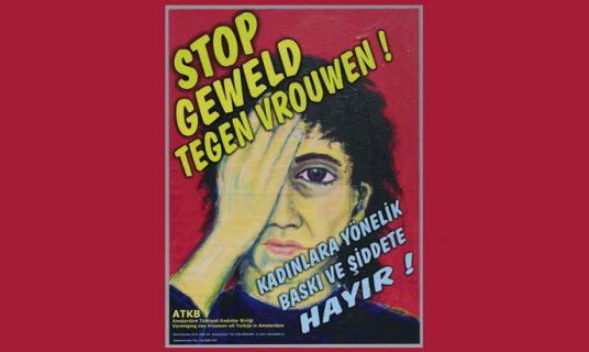 affiche met tekst stop geweld tegen vrouwen in het nederlands en turks van ATKB