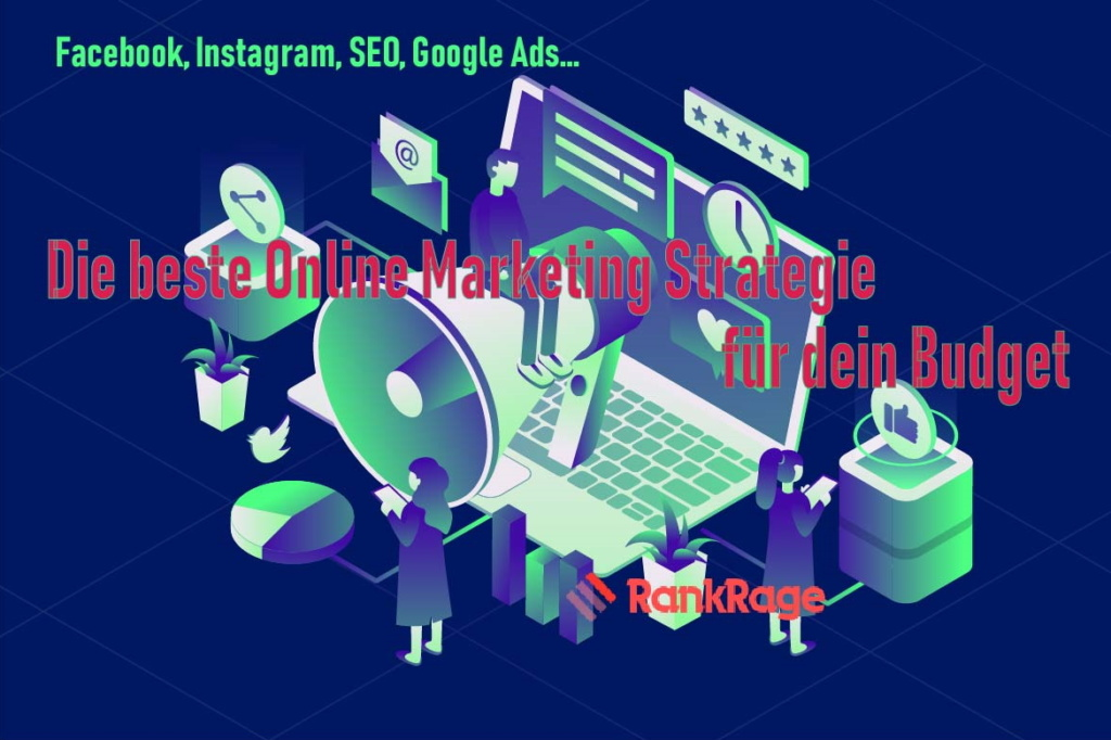 Die beste Online Marketing Strategie für dein Budget