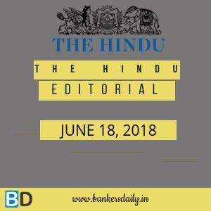 THE HINDU EDITORIAL: JUNE 3, 2019 -