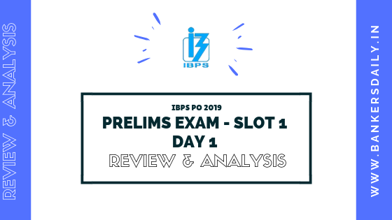 IBPS RRB PO PRELIMS EXAM 2019 DAY 1- SLOT 1 - REVIEW, ANALYSIS AND