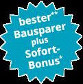 Bester Bausparer plus garantierter Sofort-Bonus. Jetzt Vorteil sichern und online bausparen!