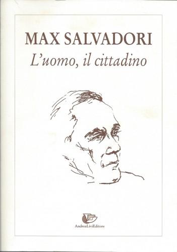 Max Salvadori uomo