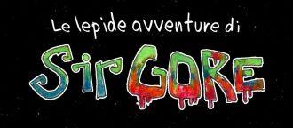 Le lepide avventure di Sir Gore