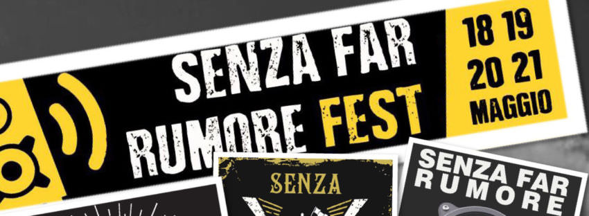 SenzaFarRumore Fest