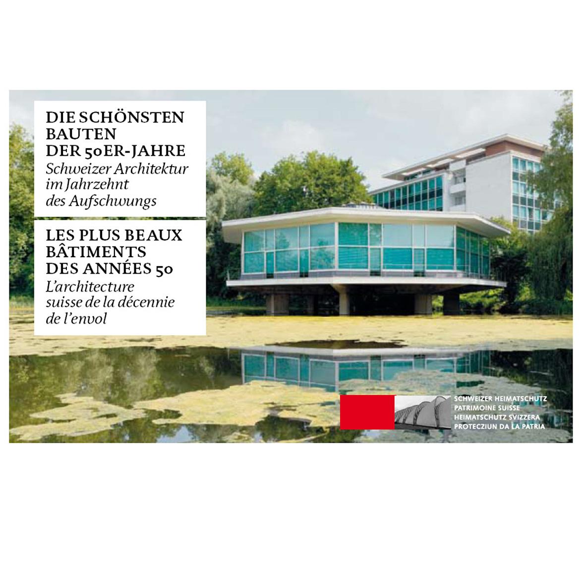 Die schönsten Bauten der 50er-Jahre der Schweiz – Heimatschutz