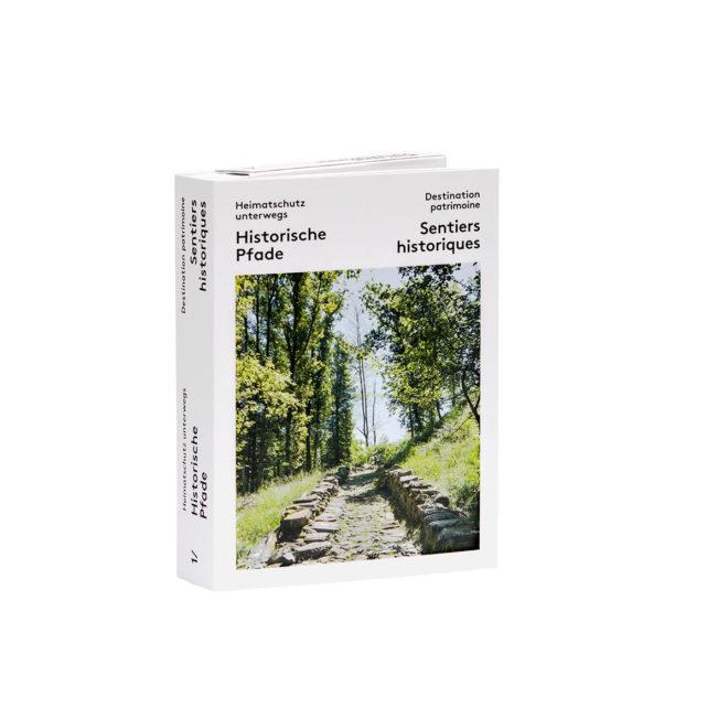"""Wanderführer Schweiz: """"Historische Pfade"""""""