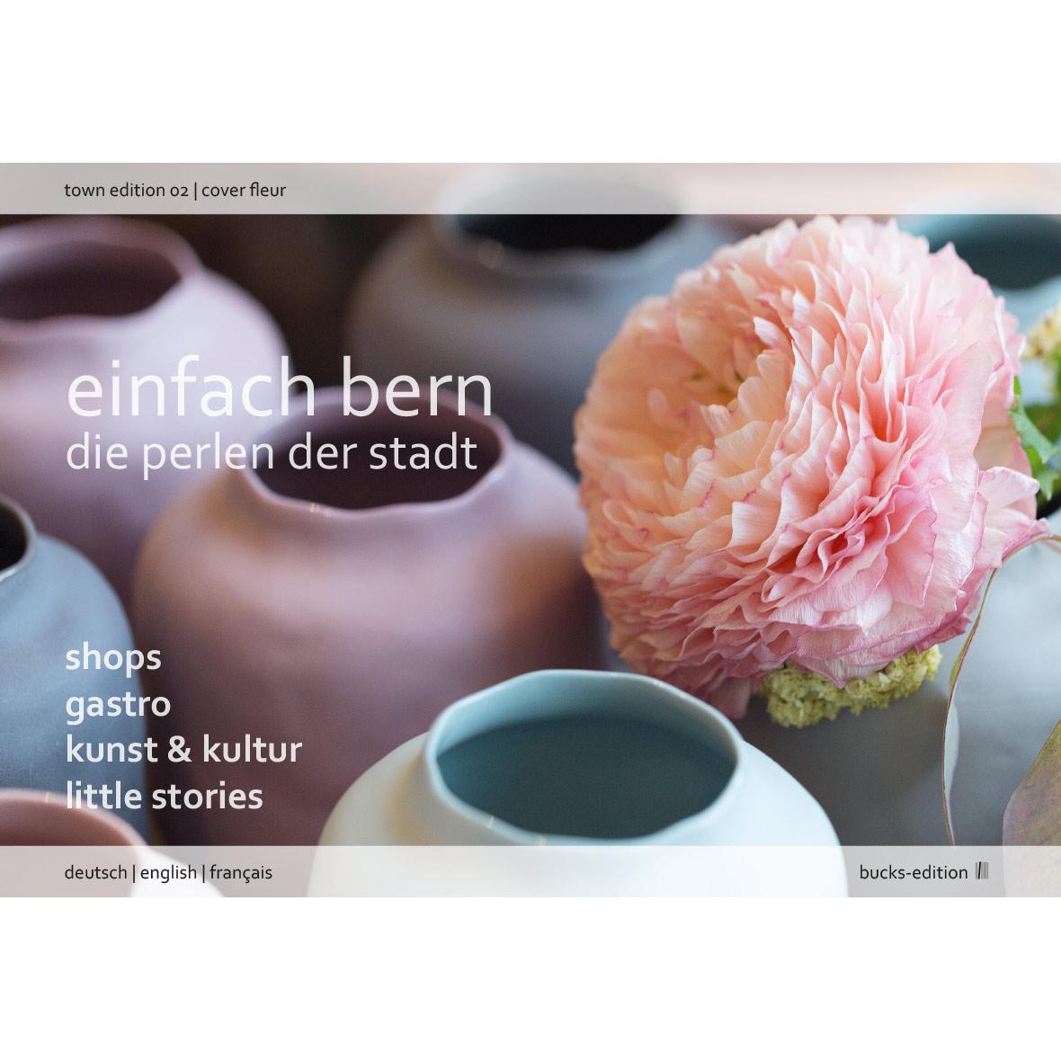 Stadtbuch - Einfach Bern Edition 2 – Die Perlen der Stadt - Cover Blumen
